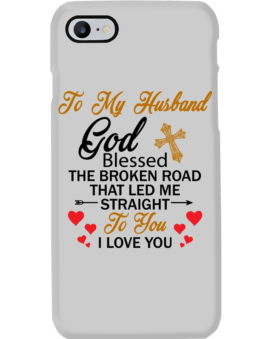 TO MY HUSBAND - PHONE CASE - GOD BLESSED Phone Case