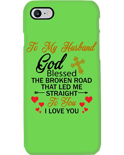 TO MY HUSBAND - PHONE CASE - GOD BLESSED