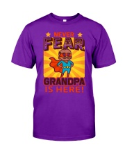 GRANDPA IS HERE Classic T-Shirt front