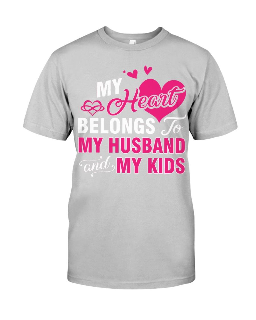 MY HEART BELONGS TO MY HUSBAND AND MY KIDS Classic T-Shirt