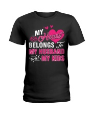 MY HEART BELONGS TO MY HUSBAND AND MY KIDS Ladies T-Shirt thumbnail
