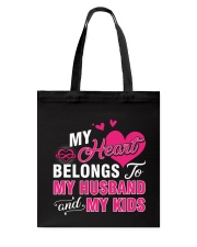 MY HEART BELONGS TO MY HUSBAND AND MY KIDS Tote Bag thumbnail