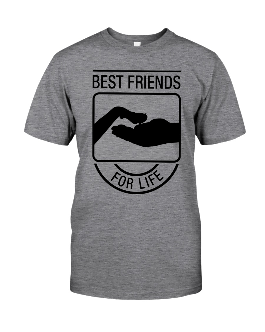 BEST FRIENDS FOR LIFE Classic T-Shirt