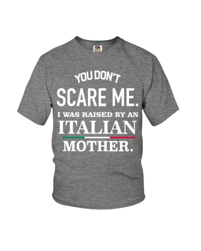 I was raised by an Italian mother