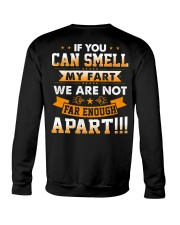 If you can smell my fart we are not far enough apa Crewneck Sweatshirt thumbnail