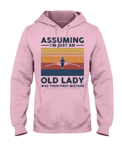 Assuming I'm Just An Old Lady - Rowing Retro