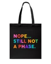 Nope Still Not A Phase Tote Bag thumbnail