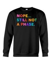 Nope Still Not A Phase Crewneck Sweatshirt thumbnail