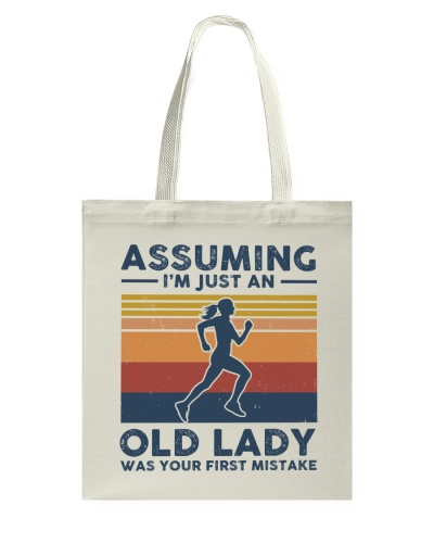 Assuming I'm Just An Old Lady - Running