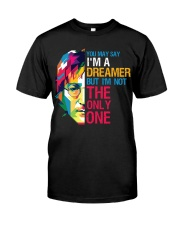 You May Say I'm A Dreamer But I'm Not The Only One Premium Fit Mens Tee thumbnail