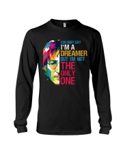 You May Say I'm A Dreamer But I'm Not The Only One Long Sleeve Tee thumbnail