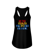 WW - Be The Woman You Needed As A Girl Ladies Flowy Tank front