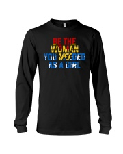 WW - Be The Woman You Needed As A Girl Long Sleeve Tee thumbnail