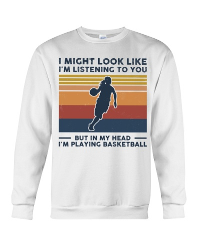 I Might Look Like I'm Listening To You Basketball