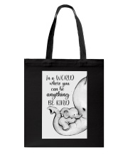 Elephant Mother And Baby - Be Kind Tote Bag thumbnail