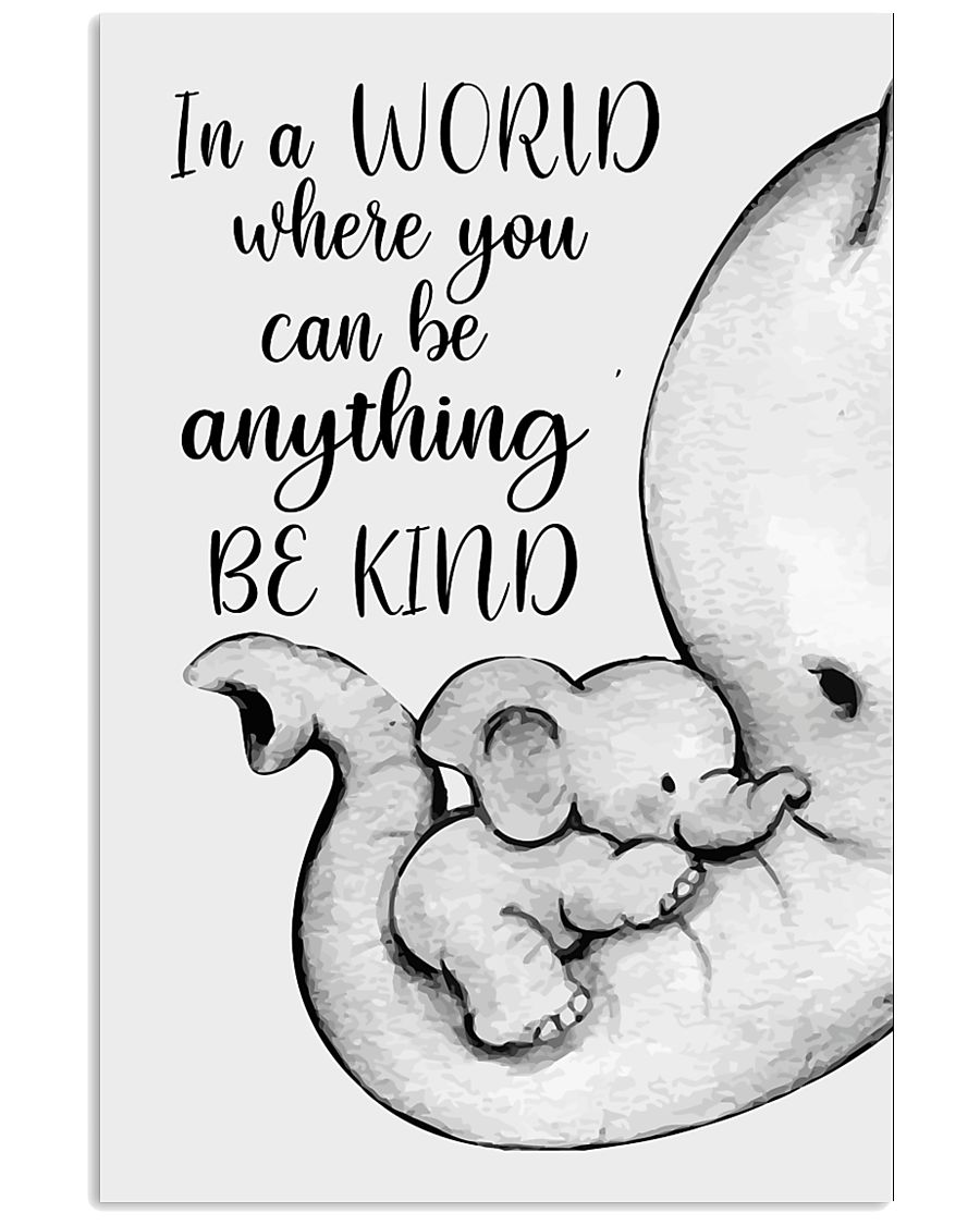 Elephant Mother And Baby - Be Kind 11x17 Poster