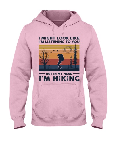 I Might Look Like I'm Listening To You - Hiking
