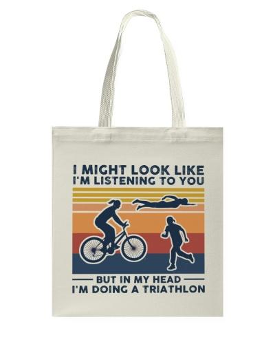 I Might Look Like I'm Listening To You - Triathlon