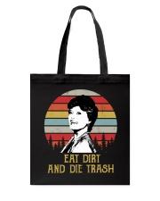 Eat Dirt And Die Trash Tote Bag thumbnail