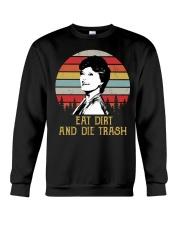 Eat Dirt And Die Trash Crewneck Sweatshirt thumbnail
