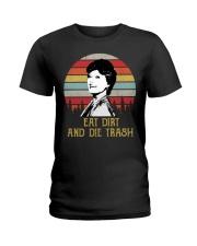 Eat Dirt And Die Trash Ladies T-Shirt thumbnail