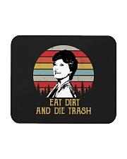 Eat Dirt And Die Trash Mousepad thumbnail