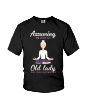 Assuming I'm An Old Lady Was Your First Mistake Youth T-Shirt thumbnail