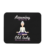Assuming I'm An Old Lady Was Your First Mistake Mousepad thumbnail