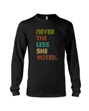 Never The Less She Voted Long Sleeve Tee thumbnail