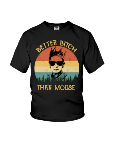 RBG - Better Bitch Than Mouse