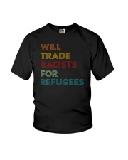 Will Trade Racists For Refugees Youth T-Shirt thumbnail