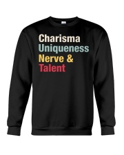 Charisma Uniqueness Nerve Talent Crewneck Sweatshirt thumbnail