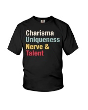 Charisma Uniqueness Nerve Talent Youth T-Shirt thumbnail
