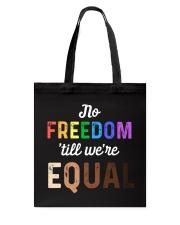 No Freedom 'Till We Equal Tote Bag thumbnail