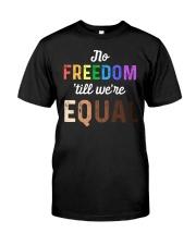 No Freedom 'Till We Equal Premium Fit Mens Tee thumbnail