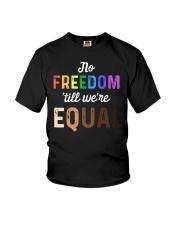 No Freedom 'Till We Equal Youth T-Shirt thumbnail