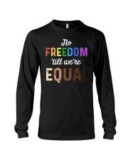 No Freedom 'Till We Equal Long Sleeve Tee thumbnail