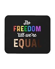 No Freedom 'Till We Equal Mousepad thumbnail