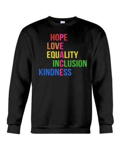 Love Peace Equality Inclusion Kindness Hope