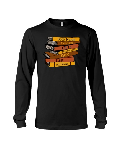 Book Nerds Dont Get Old They Become Rare First Ed