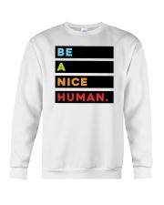 Be A Nice Human Crewneck Sweatshirt thumbnail