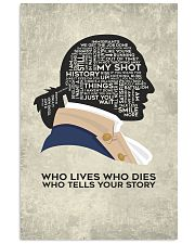 Hamilton - Who Lives Who Dies Who Tells Your Story 11x17 Poster front