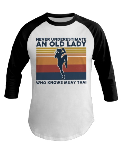 Never Underestimate An Old Lady - Muay Thai Retro