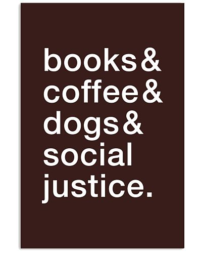 Books Coffee Dogs Social Justice