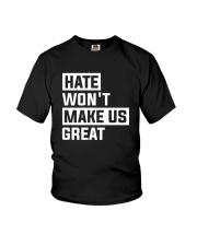 Hate Won't Make Us Great Youth T-Shirt thumbnail