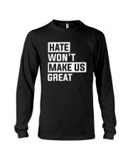 Hate Won't Make Us Great Long Sleeve Tee thumbnail