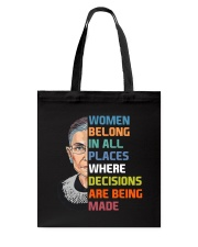 RBG Women Belong In All Places  Tote Bag thumbnail