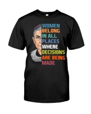 RBG Women Belong In All Places  Classic T-Shirt front
