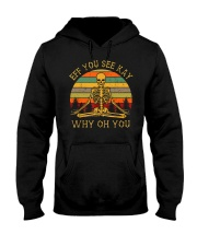 Eff You See Kay Why Oh You Hooded Sweatshirt thumbnail