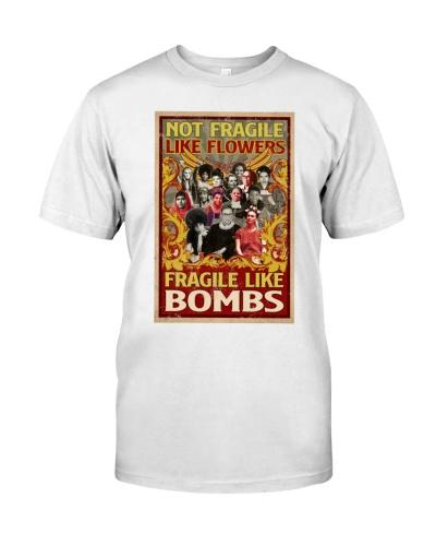 Not Fragile Like Flowers Fragile Like Bombs